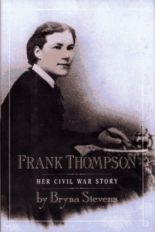 Frank Thompson: Her Civil War Story