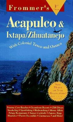 Frommer's Acapulco and Ixtapa\Zihuatenejo