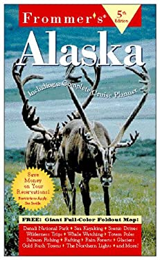 Frommer's Alaska [With Giant Full-Color Foldout]