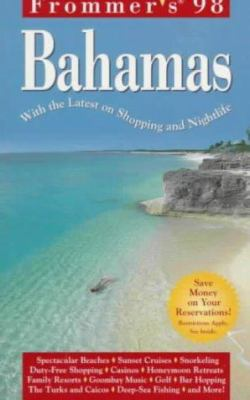 Frommer's Bahamas: With the Latest on Shopping and Nightlife
