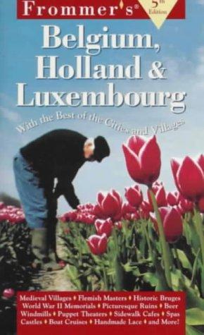 Frommer's Belgium Hoolland & Luxembourg