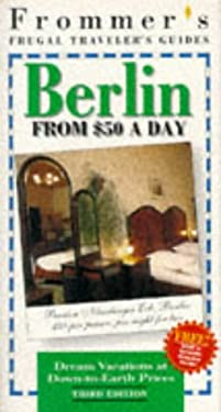 Frommer's Berlin from $50 a Day, 1996