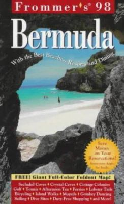 Frommer's Bermuda: With the Best Beaches, Resorts and Dining
