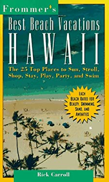 Frommer's Best Beach Vacations Hawaii