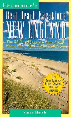 Frommer's Best Beach Vacations, New England