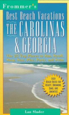 Frommer's Best Beach Vacations, the Carolinas and Georgia