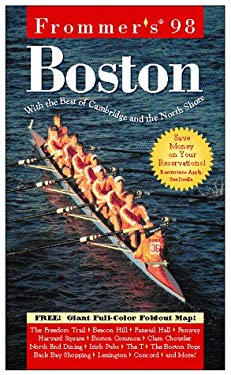 Frommer's Boston: With the Best of Cambridge and the North Shore