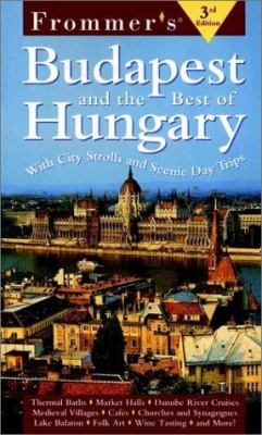 Frommer's. Budapest & the Best of Hungary