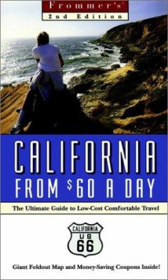 Frommer's California from $60 a Day [With Free and Free]