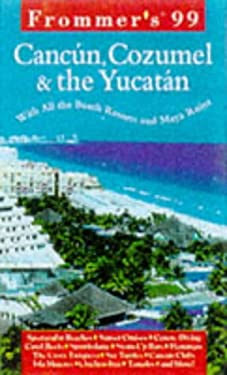 Frommer's Cancun, Cozumel & the Yucatan [With Giant Full-Color Foldout]