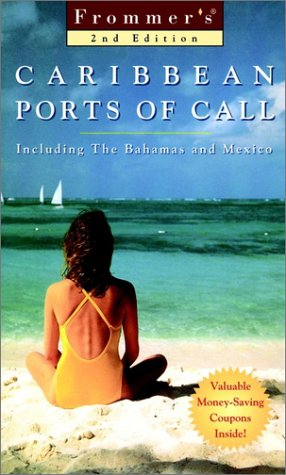 Frommer's Caribbean Ports of Call [With Valuable Money-Saving]