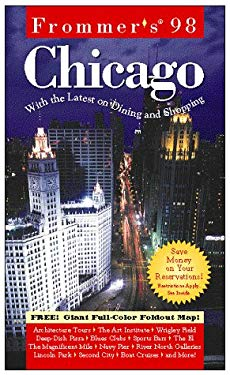 Frommer's Chicago [With Card with 3 Free Minutes of Weather Information and Giant Full-Color Foldout]
