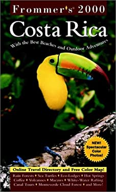 Frommer's Costa Rica 2000: With the Best Beaches and Outdoor Adventures