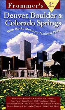 Frommer's Denver, Boulder & Colorado Springs