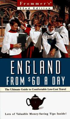 Frommer's England from $60 a Day: The Ultimate Guide to Comfortable Low-Cost Travel [With Free]