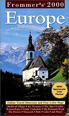 Frommer's Europe: The Best of the Cities, Villages and Countryside [With Fold Out Map]