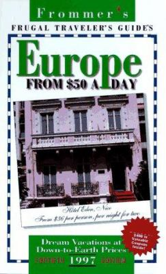 Frommer's Europe on $50 a Day, 1997
