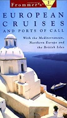 Frommer's European Cruises & Ports of Call