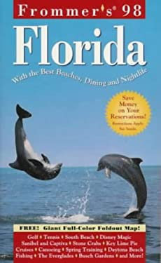 Frommer's Florida: With the Best Beaches, Dining and Nightlife [With Map]
