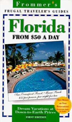 Frommer's Florida on $50 a Day