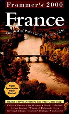 Frommer's France 2000: The Best of Paris and the Countryside