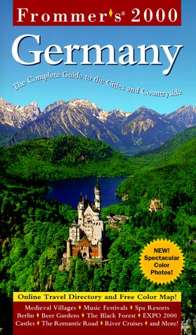 Frommer's Germany 2000: The Complete Guide to the Cities and the Countryside