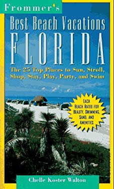Frommer's Great Beach Vacations: Florida