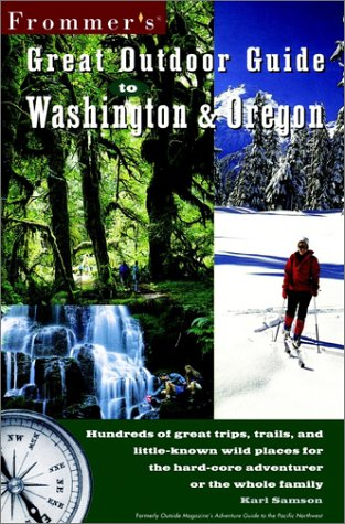 Frommer's Great Outdoor Guide to Washington & Oregon