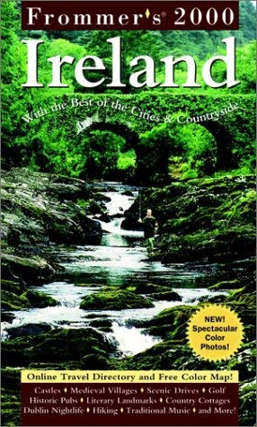 Frommer's Ireland 2000: With the Best of the Cities and the Countryside