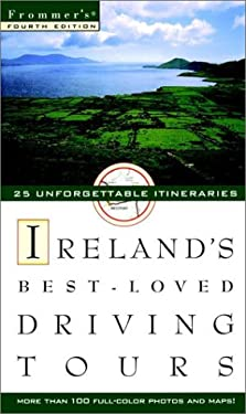 Frommer's. Ireland's Best-Loved Driving Tours