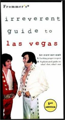 Frommer's Irreverent Guide to Las Vegas