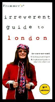 Frommer's Irreverent Guide to London