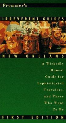 Frommer's Irreverent Guides: New Orleans