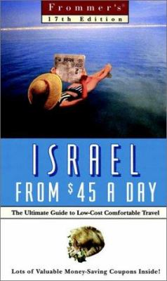 Frommer's Israel from $45 a Day: The Ultimate Guide to Low-Cost Travel
