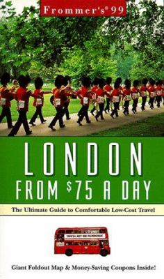 Frommer's London from $75 a Day: The Ultimate Guide to Comfortable Low-Cost Travel [With Free and Free]