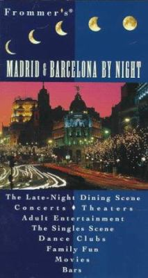 Frommer's Madrid & Barcelona by Night