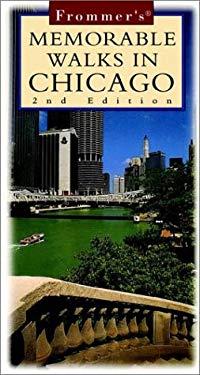 Frommer's Memorable Walks in Chicago