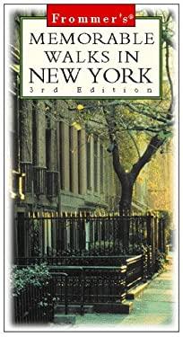 Frommer's Memorable Walks in New York
