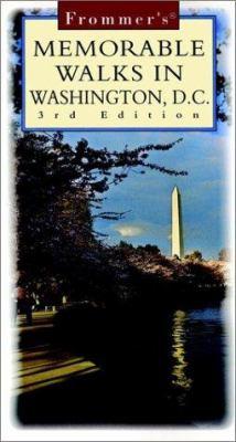 Frommer's Memorable Walks in Washington, D.C.