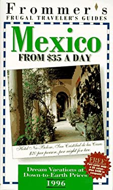 Frommer's Mexico from $35 a Day, 1996