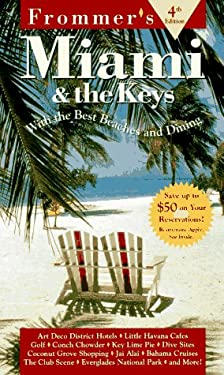 Frommer's Miami and the Keys