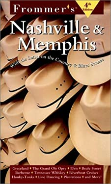 Frommer's Nashville & Memphis: With the Latest on the Country & Blues Scenes