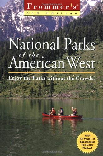 Frommer's. National Parks of the American West