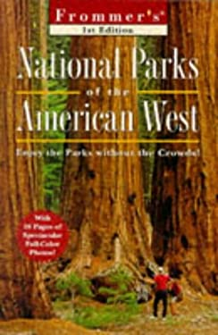 Frommer's National Parks of the American West [With Maps]