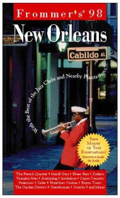 Frommer's New Orleans: With the Best of the Jazz Clubs and Nearby Plantations
