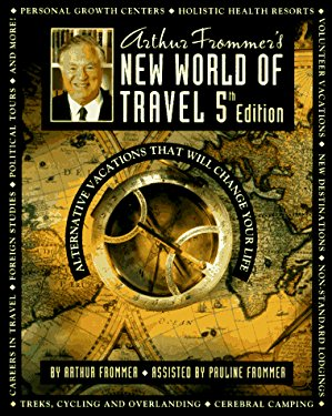Frommer's New World of Travel