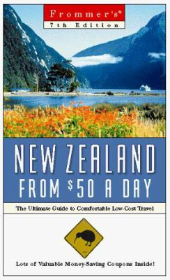 Frommer's New Zealand from $50 a Day: The Ultimate Guide to Comfortable Low-Cost Travel [With Free] 9780028614083