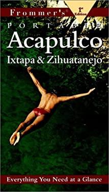 Frommer's Portable Acapulco & Ixtapa/Zihuatenejo