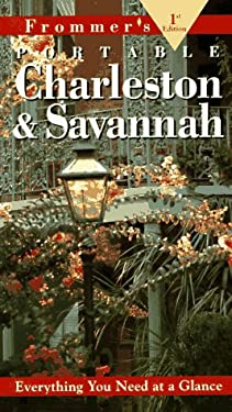 Frommer's Portable Charleston and Savannah
