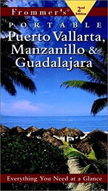 Frommer's Puerto Vallarta, Manzanillo & Guadalajara